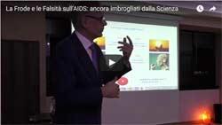 La Frode e le Falsità sull'AIDS: ancora Imbrogliati dalla Scienza – Video Conferenza di Domenico Mastrangelo